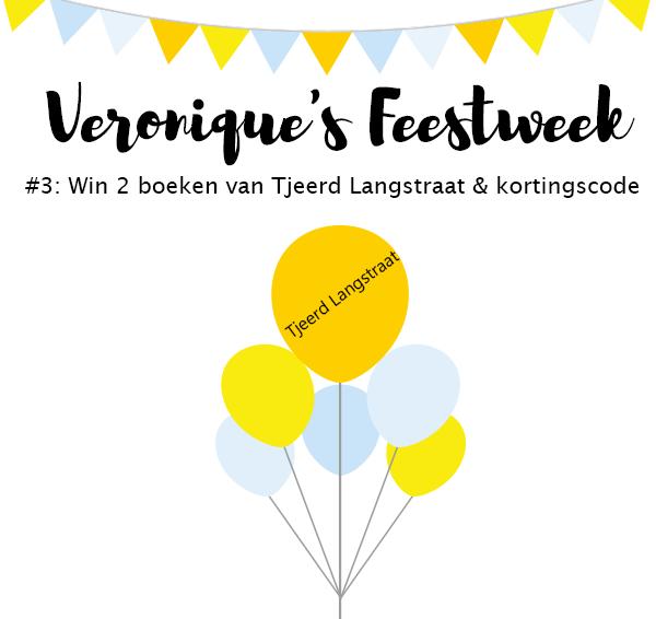 (Gesloten) Veronique's Feestweek #3: Win 2 boeken van Tjeerd Langstraat & kortingscode!
