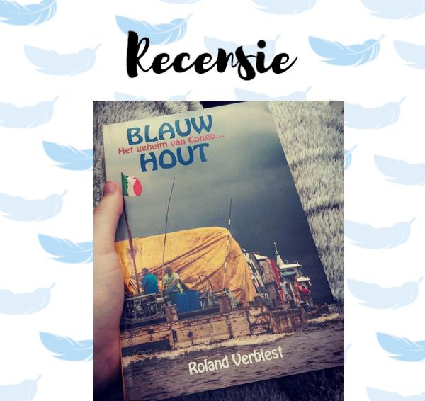 Recensie: Blauw hout – Roland Verbiest