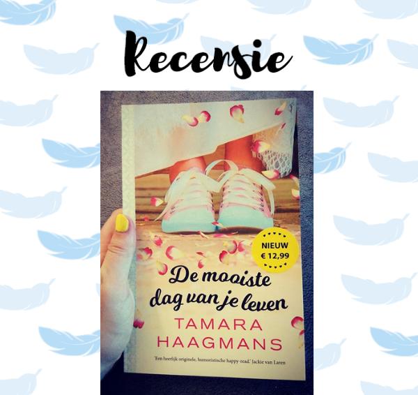 Recensie: De mooiste dag van je leven – Tamara Haagmans
