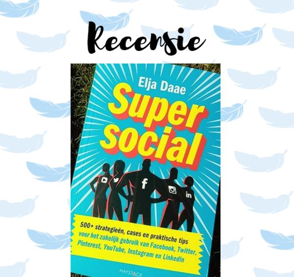 Recensie: Super social – Elja Daae
