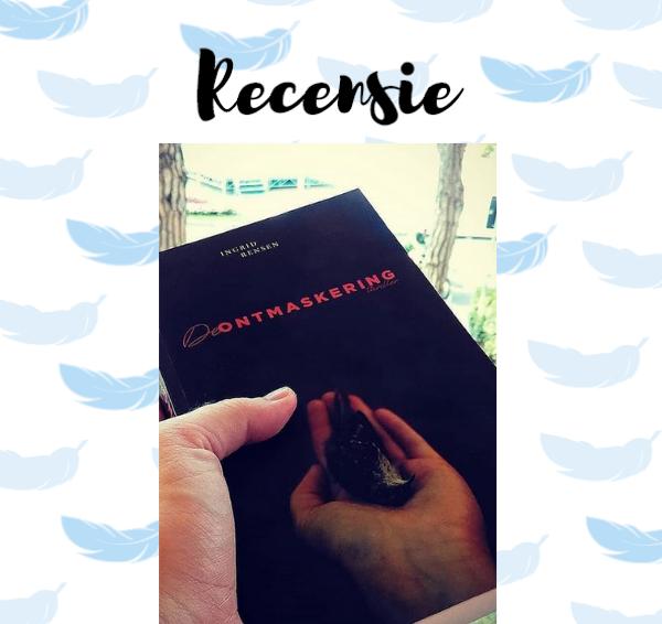 Recensie: De ontmaskering – Ingrid Rensen