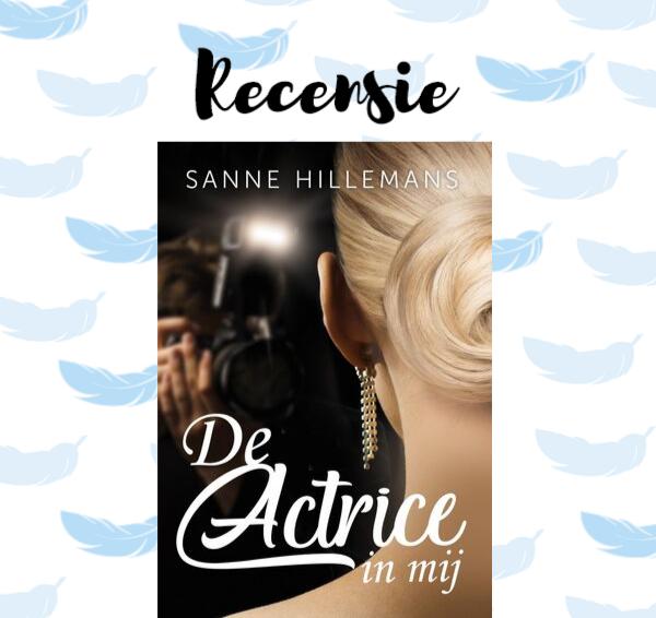 Recensie: De actrice in mij – Sanne Hillemans