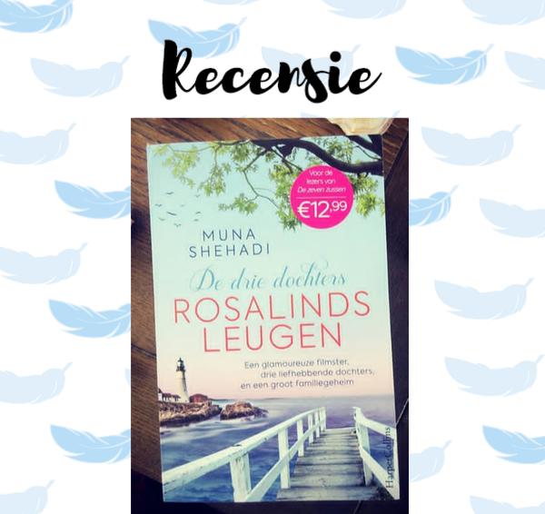 Recensie:  De drie dochters 1: Rosalinds leugen – Muna Shehadi