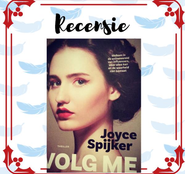 Recensie: Volg me – Joyce Spijker