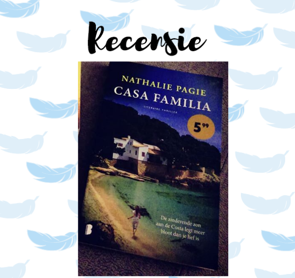 Recensie: Casa Familia – Nathalie Pagie