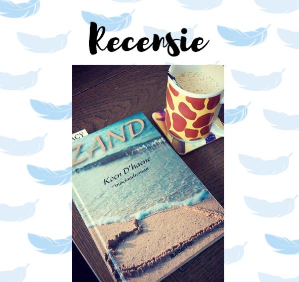 Recensie: Zand – Koen D'Haene