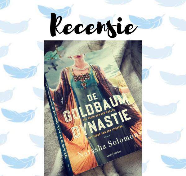 Recensie: De Goldbaum dynastie – Natasha Solomons