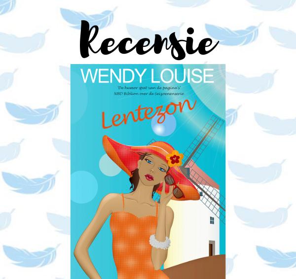 Recensie: Lentezon – Wendy Louise