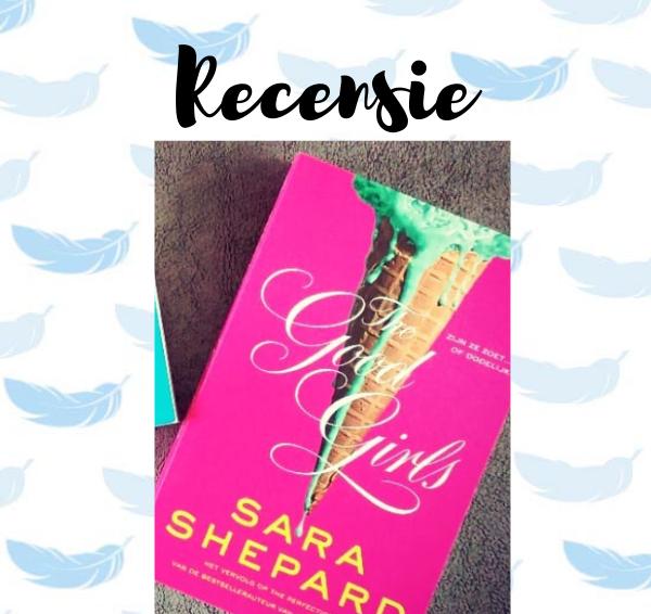 Recensie: The Good Girls – Sara Shepard