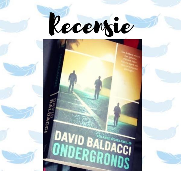 Recensie: Ondergronds – David Baldacci