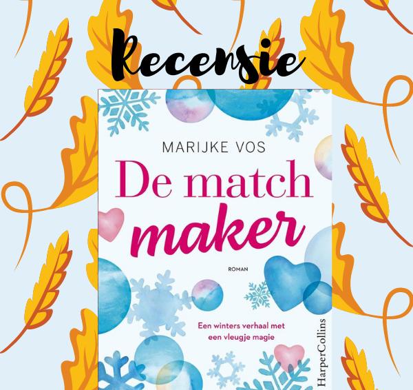 Recensie: De matchmaker – Marijke Vos
