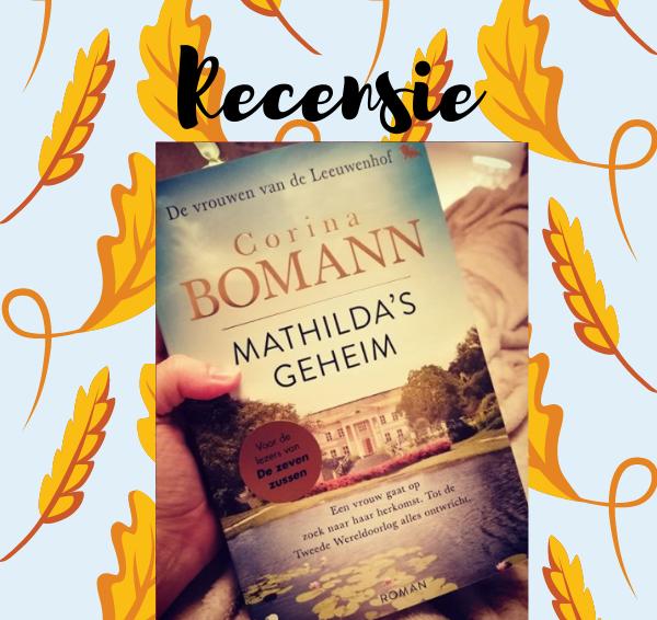 Recensie: Vrouwen van de Leeuwenhof 2: Mathilda's geheim – Corina Bomann