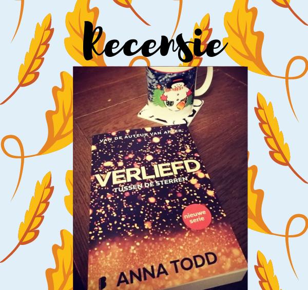 Recensie: Tussen de sterren 1 – Verliefd – Anna Todd