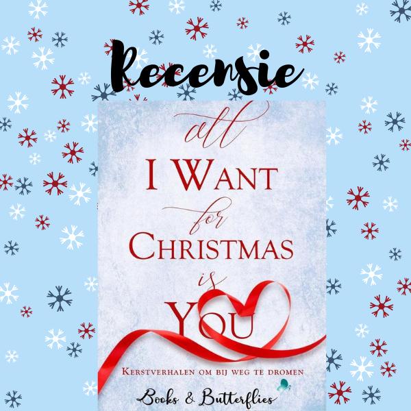 All I Want For Christmas is You recensie verhalenbundel verschillende auteurs