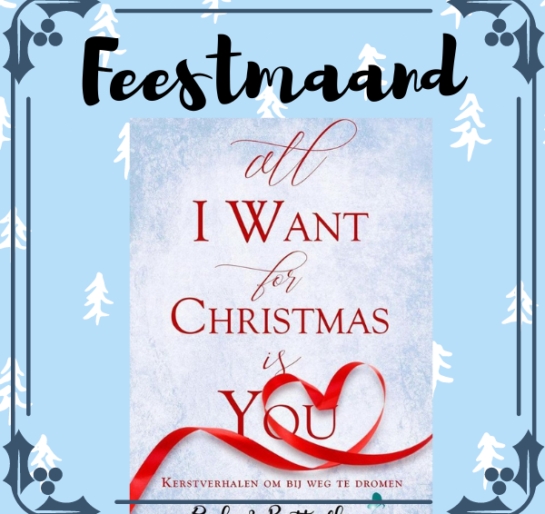 Veronique's Boekenhoekje Feestmaand #3: Winactie verhalenbundel All I Want For Christmas Is You