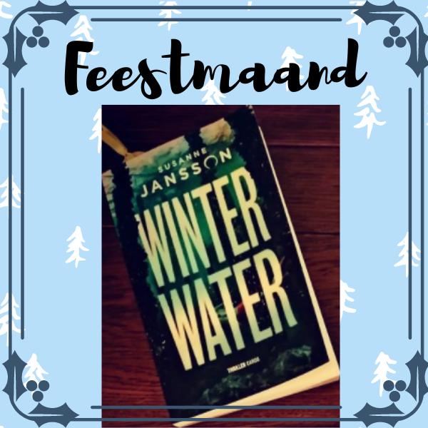 Feestmaand maak kans op 1 van de 3 exemplaren van Winterwater van Susanne Jansson