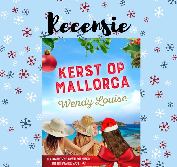 Recensie: Kerst op Mallorca – Wendy Louise