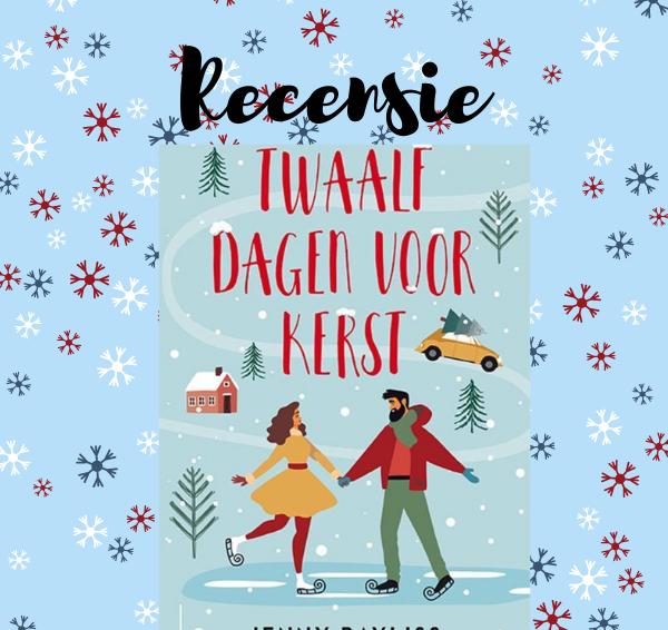 Recensie: Twaalf dagen voor kerst – Jenny Bayliss