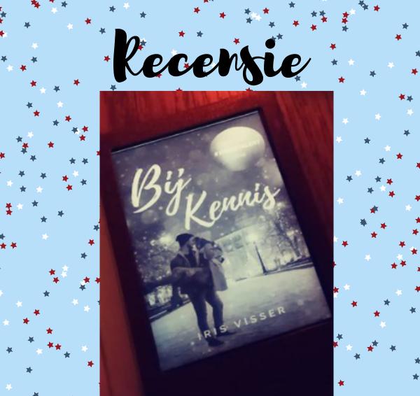 Recensie: Bij Kennis – Iris Visser