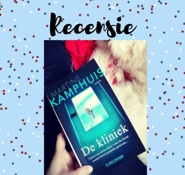 Recensie: De kliniek – Martine Kamphuis