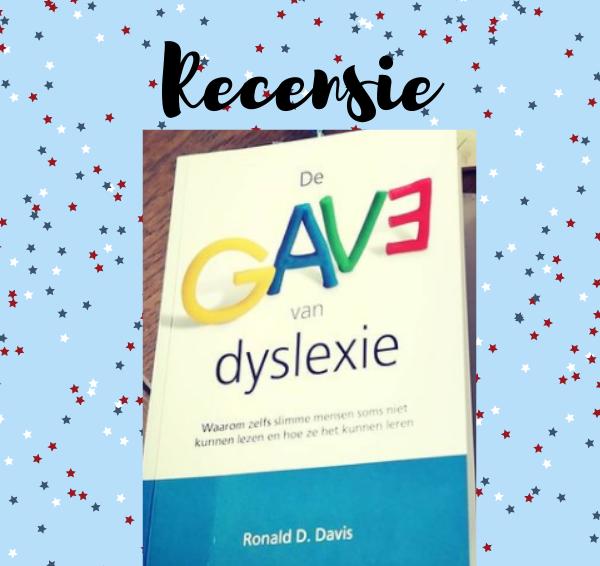 Recensie: De gave van dyslexie – Ronald D. Davis