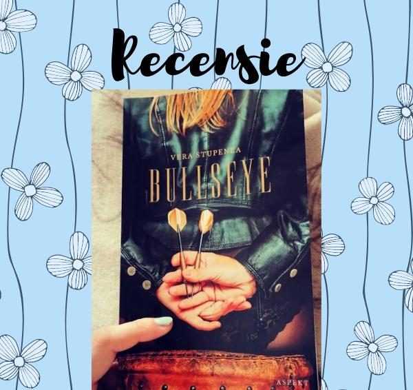 Recensie: Bullseye – Vera Stupenea