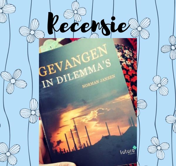Recensie: Gevangen in dilemma's – Norman Jansen