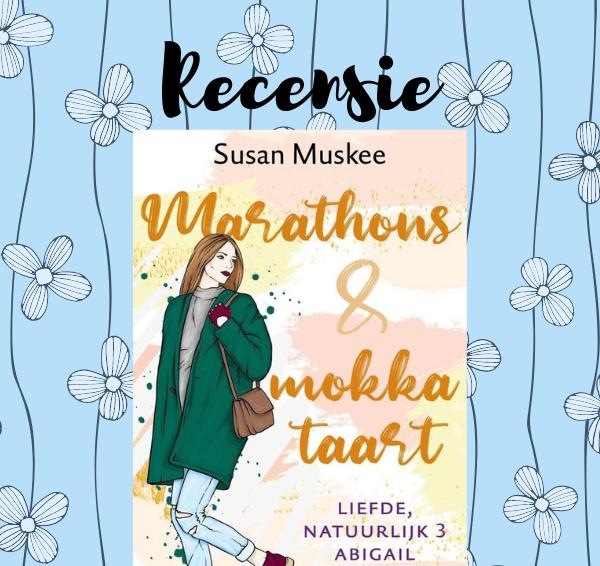 Recensie: Marathons & mokkataart – Susan Muskee