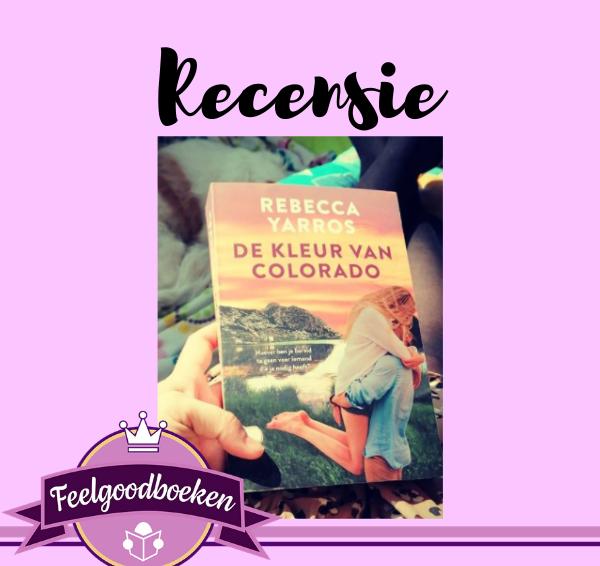Recensie: De kleur van Colorado – Rebecca Yarros
