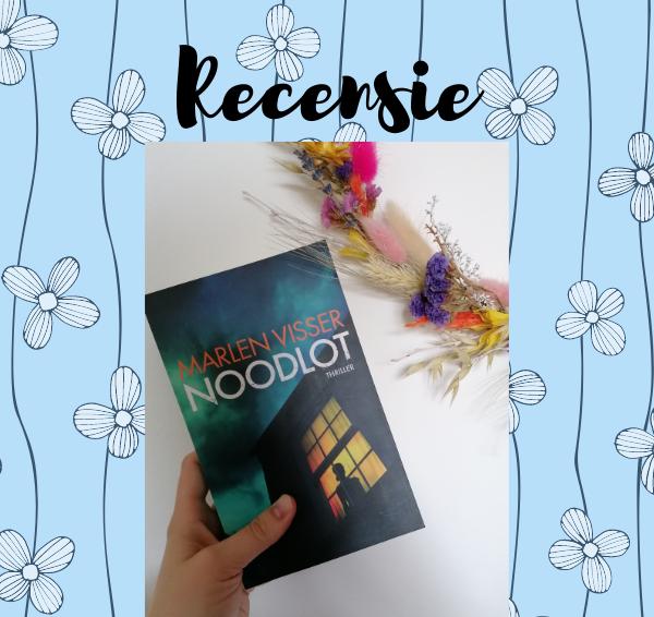 Recensie: Noodlot – Marlen Visser