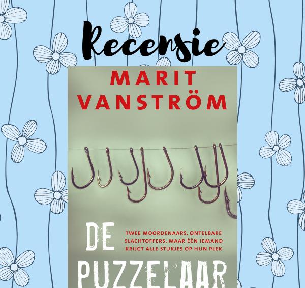 Recensie: De Puzzelaar – Marit Vanström