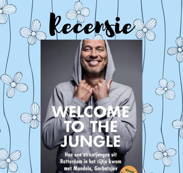 Recensie: Welcome to the jungle – Sander de Kramer