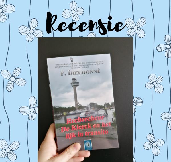 Recensie: Rechercheur De Klerck en het lijk in transito – P. Dieudonné