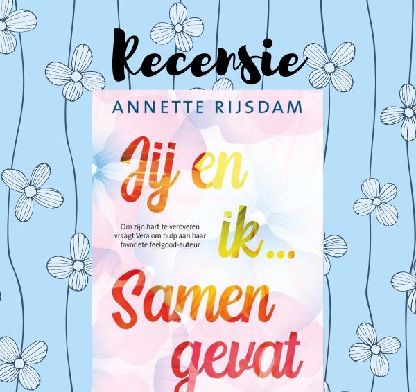 Recensie: Jij en ik… samengevat – Annette Rijsdam