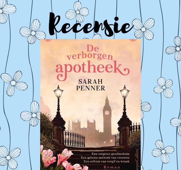 Recensie: De verborgen apotheek – Sarah Penner