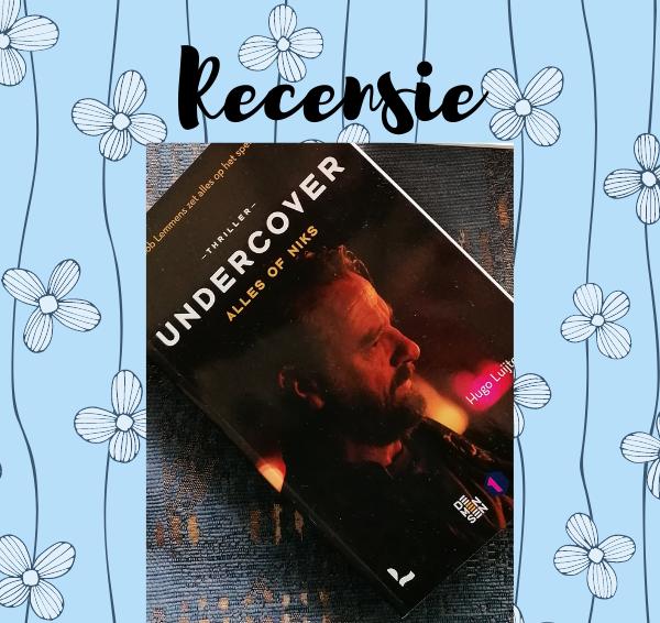Recensie: Undercover – Hugo Luijten