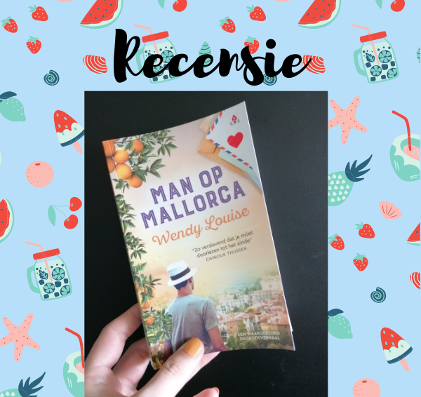 Recensie: Man op Mallorca – Wendy Louise (Limited Edition Paperflip)
