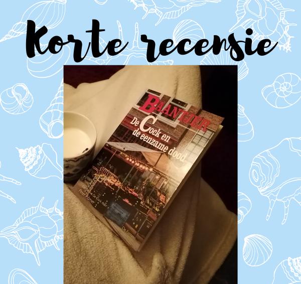 Korte recensie: Baantjer 89 – De Cock en de eenzame dood – Peter Römer