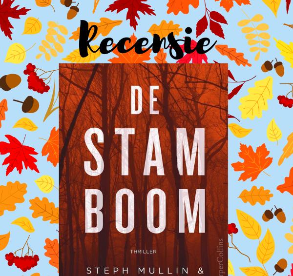Recensie: De stamboom – Steph Mullin & Nicole Mabry