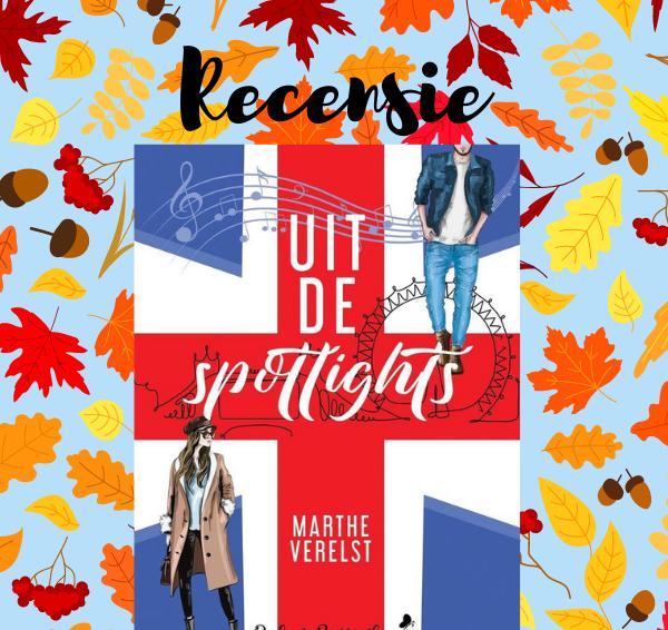 Recensie: Uit de Spotlights – Marthe Verelst