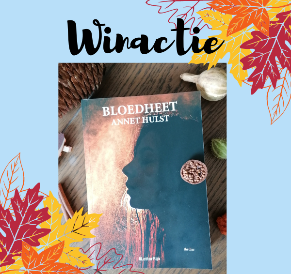 Winactie: Maak kans op 1 exemplaar van Bloedheet van Annet Hulst!